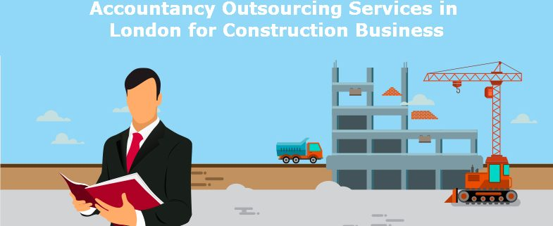 Accountancy Outsourcing Services in London for Construction Business
