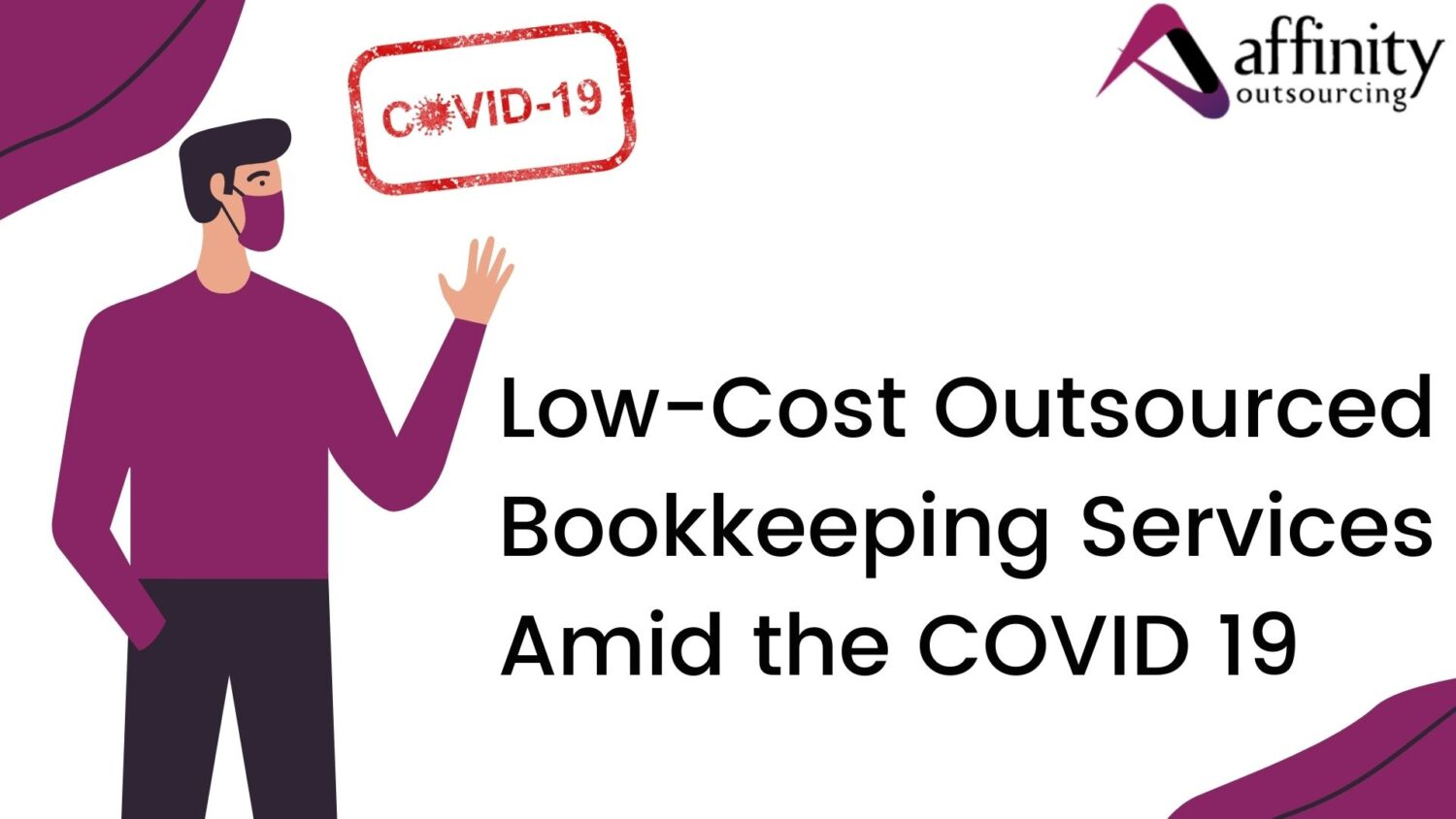Low-Cost Outsourced Bookkeeping Services Amid the COVID19